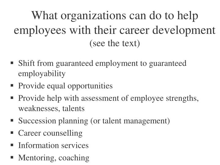 What organizations can do to help employees with their career development