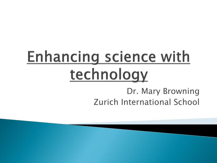 enhancing science with technology n.