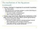 the mechanism of the big picture continued