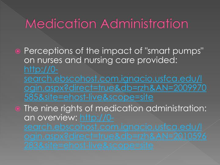 """elliott m and liu y 2010 the nine rights of medication administration an overview british journal of However, according to elliott & liu (2010), """"rights do not guarantee that medication errors will not occur but following them will help ensure safety and quality of patient care during the medication administration process."""
