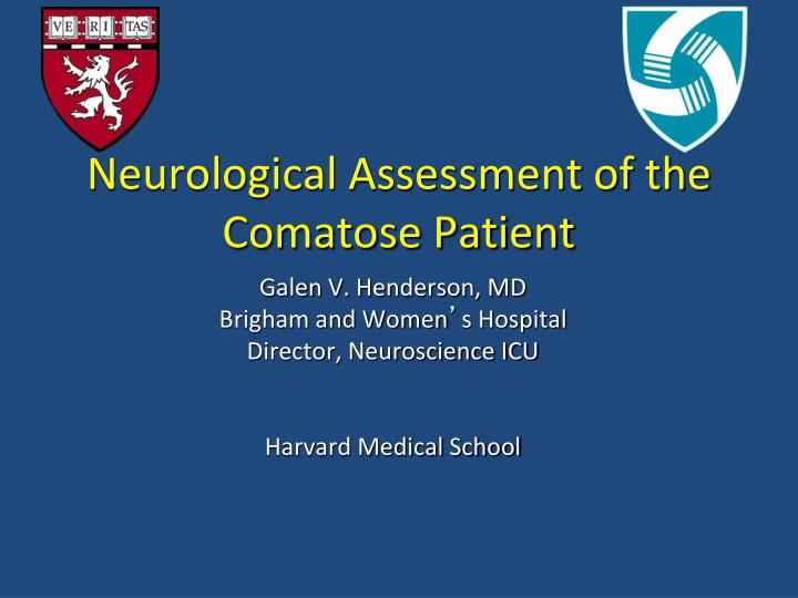 PPT - Neurological Assessment of the Comatose Patient PowerPoint
