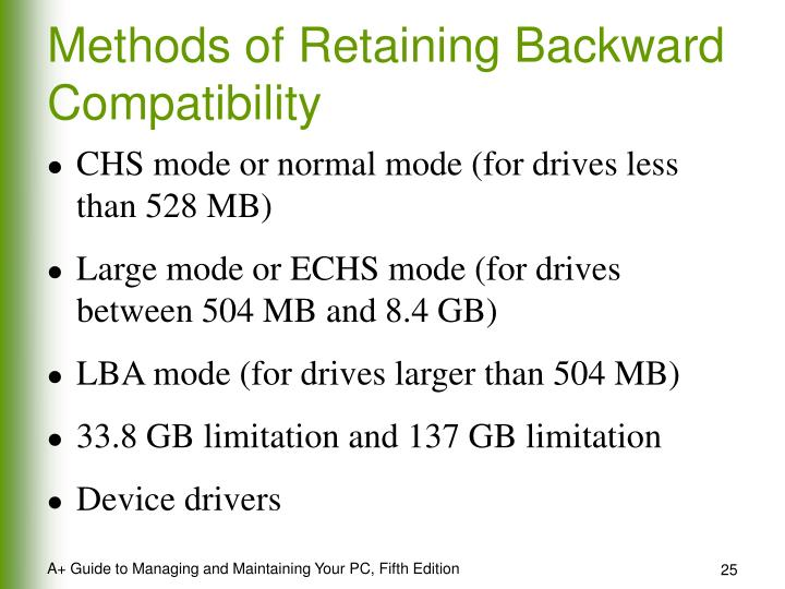 Methods of Retaining Backward Compatibility