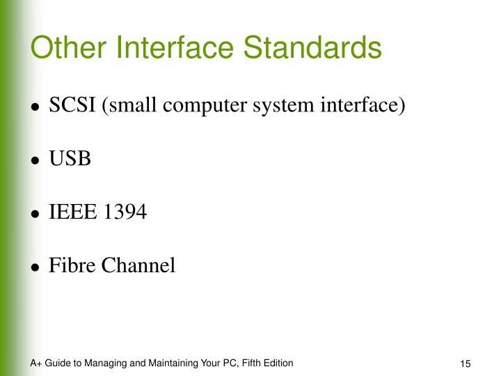 Other Interface Standards