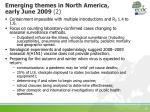 emerging themes in north america early june 2009 2