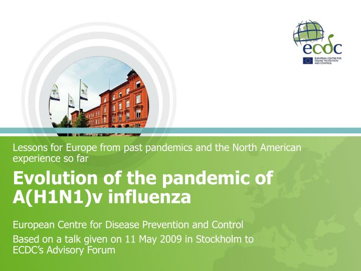 lessons for europe from past pandemics and the north american experience so far n.
