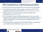 hcv treatment as a primary prevention