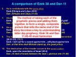 a comparison of ezek 38 and dan 111