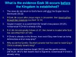 what is the evidence ezek 38 occurs before the kingdom is established