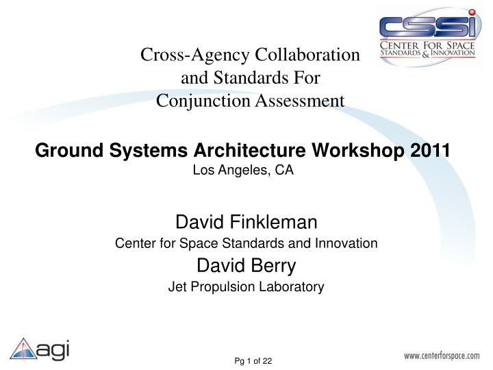 Cross agency collaboration and standards for conjunction assessment