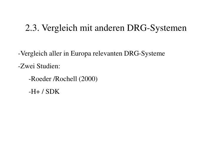 2.3. Vergleich mit anderen DRG-Systemen