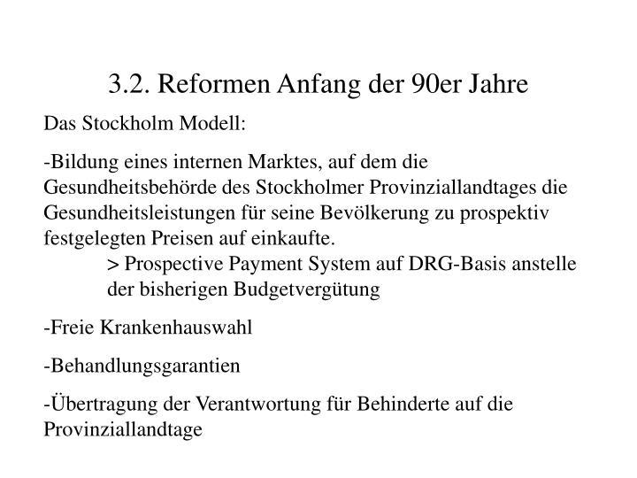 3.2. Reformen Anfang der 90er Jahre