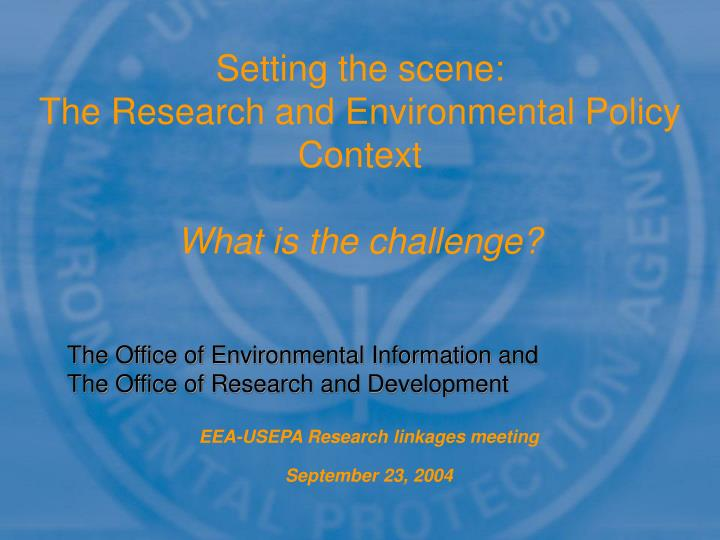 Eea usepa research linkages meeting september 23 2004