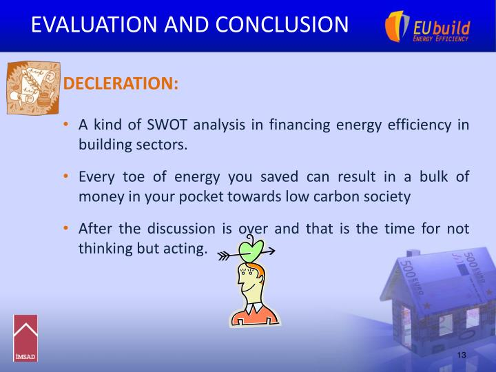 EVALUATION AND CONCLUSION
