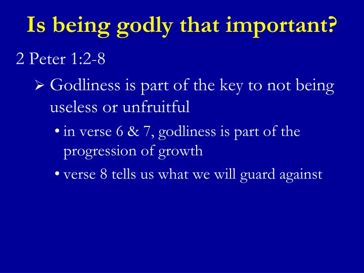 Is being godly that important?