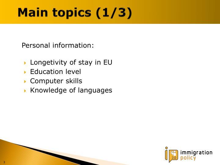 Main topics 1 3