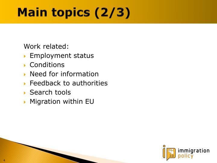 Main topics (2/3)
