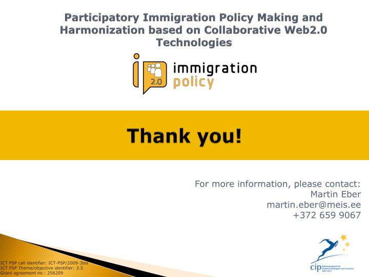 Participatory Immigration Policy Making and Harmonization based on Collaborative Web2.0 Technologies