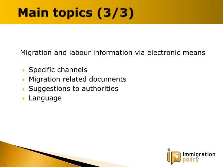 Main topics (3/3)