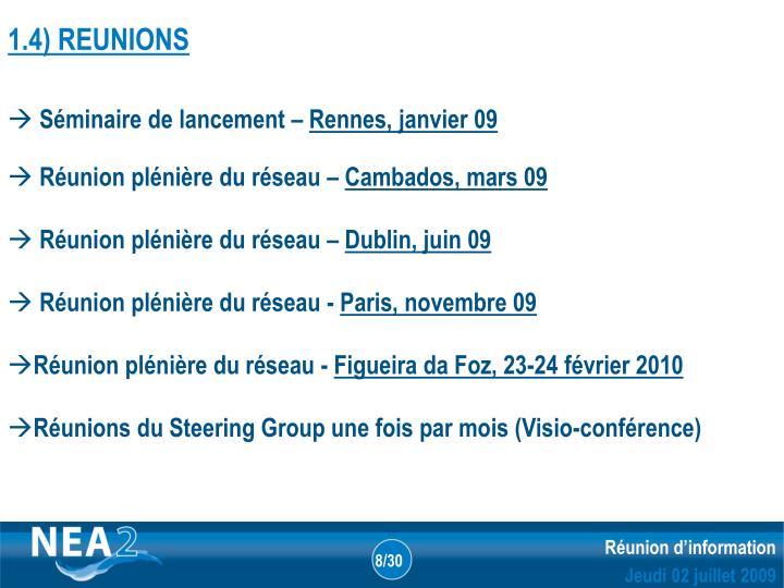 1.4) REUNIONS