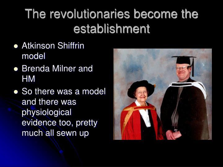 The revolutionaries become the establishment
