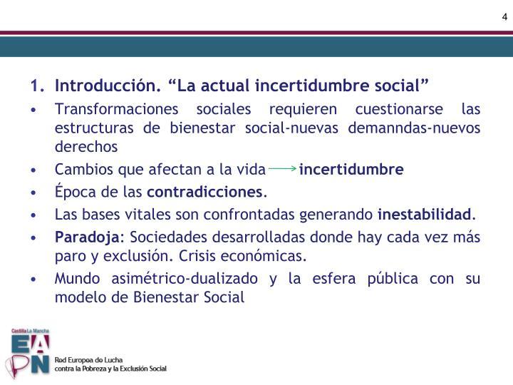 """Introducción. """"La actual incertidumbre social"""""""