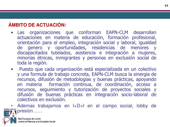 ÁMBITO DE ACTUACIÓN: