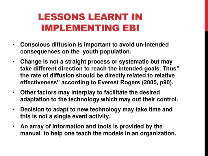 Lessons learnt In implementing