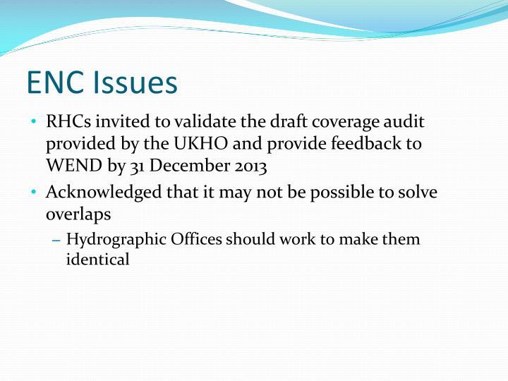 ENC Issues