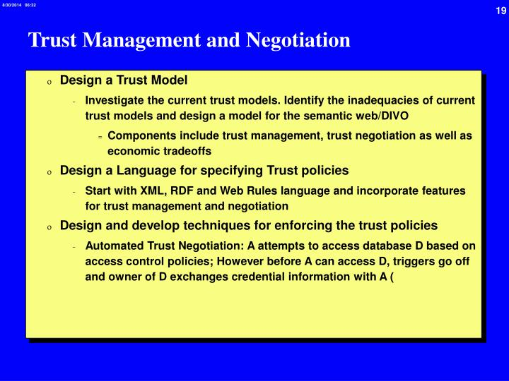 Trust Management and Negotiation