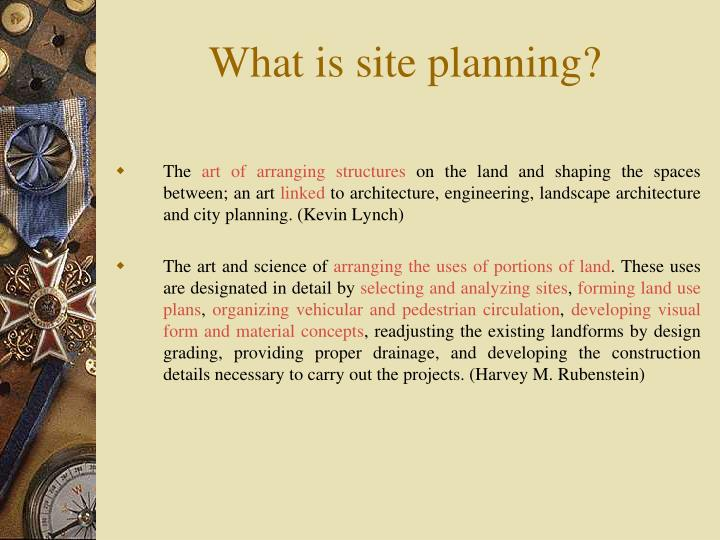 PPT Site Planning PowerPoint Presentation ID3703325 – Site Planning Kevin Lynch