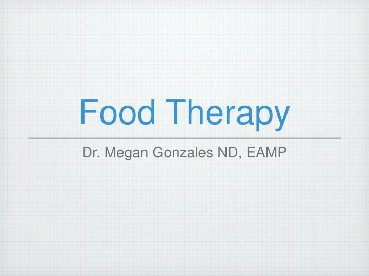 food therapy n.