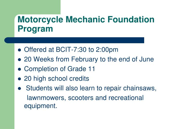 Motorcycle Mechanic Foundation Program