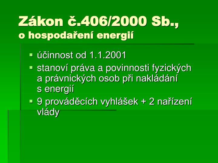 Zákon č.406/2000 Sb.,
