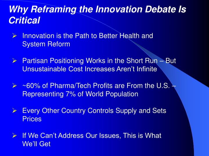 Why Reframing the Innovation Debate Is Critical