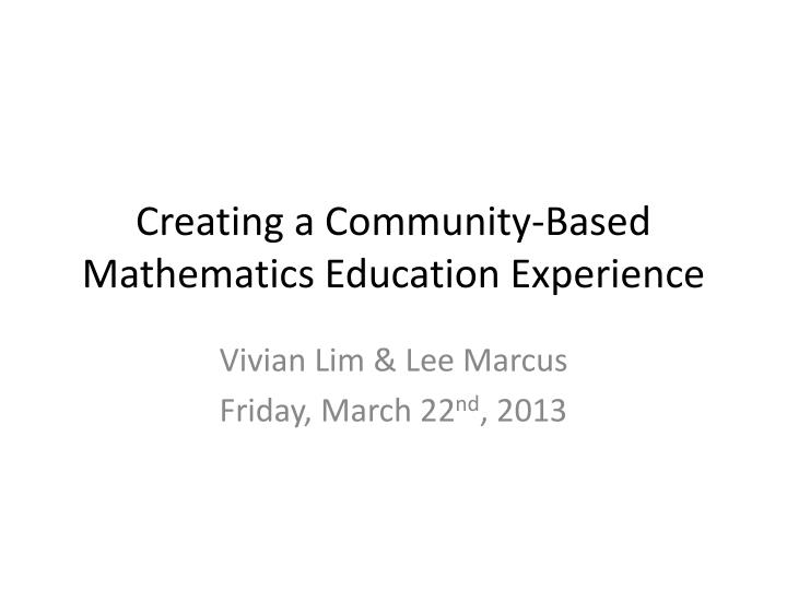 creating a community based mathematics education experience n.