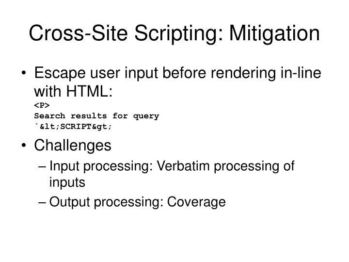 Cross-Site Scripting: Mitigation