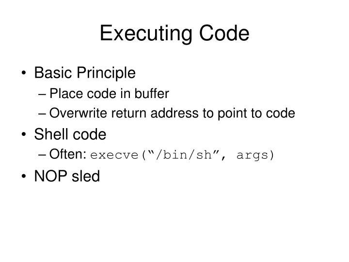 Executing Code