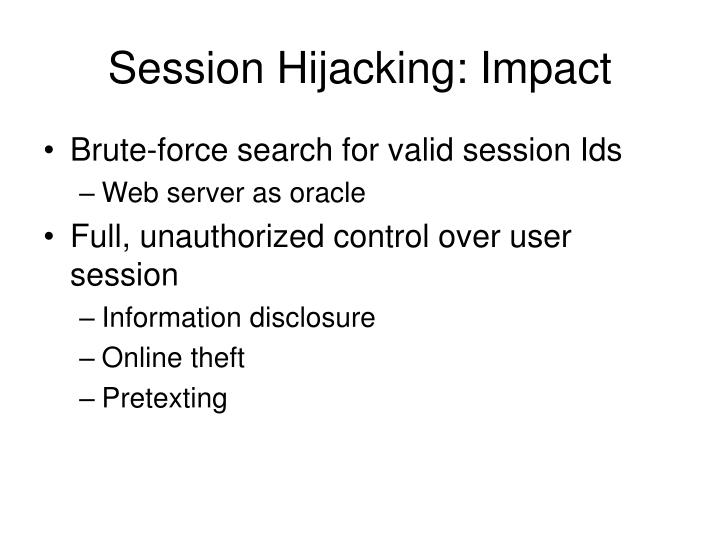 Session Hijacking: Impact