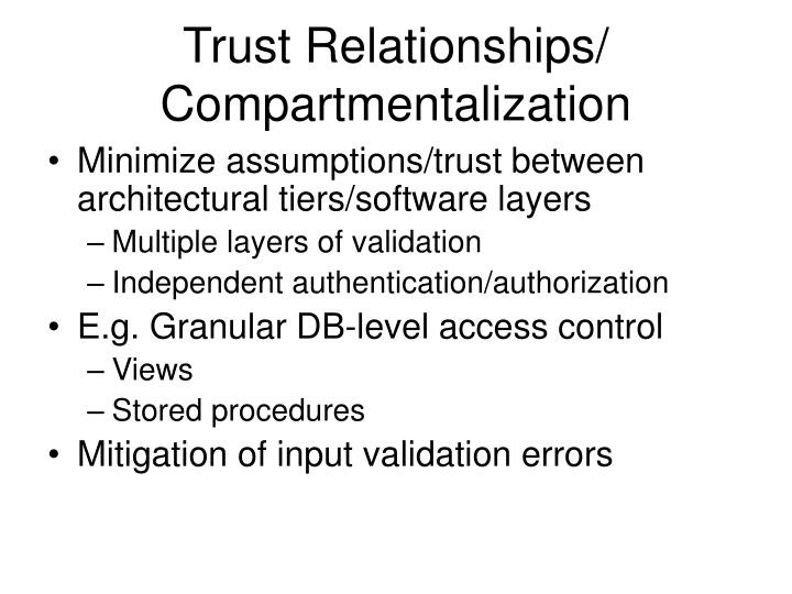 Trust Relationships/ Compartmentalization