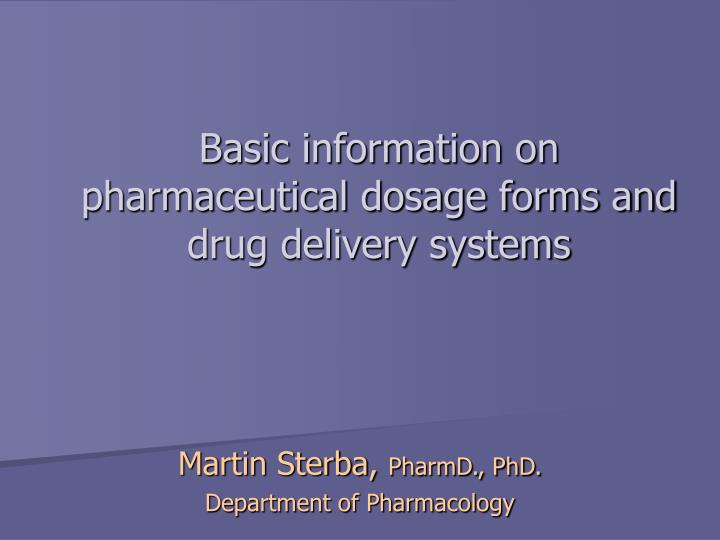 basic information on pharmaceutical dosage forms and drug delivery systems n.