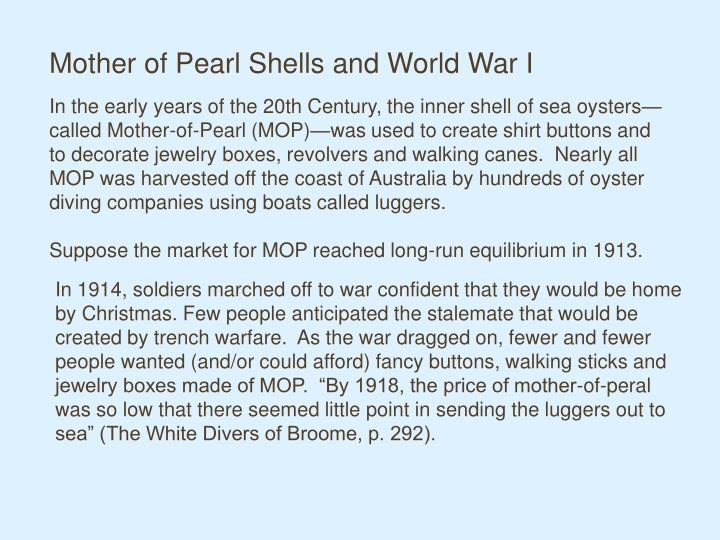 Mother of Pearl Shells and World War I