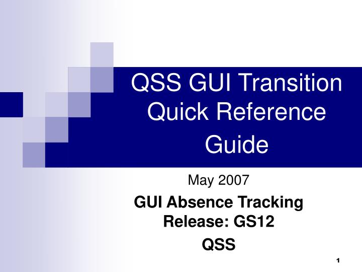 qss gui transition quick reference guide n.