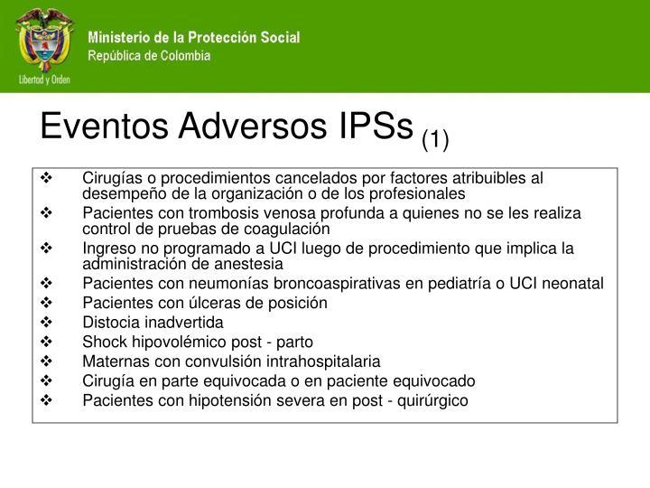 Eventos Adversos IPSs