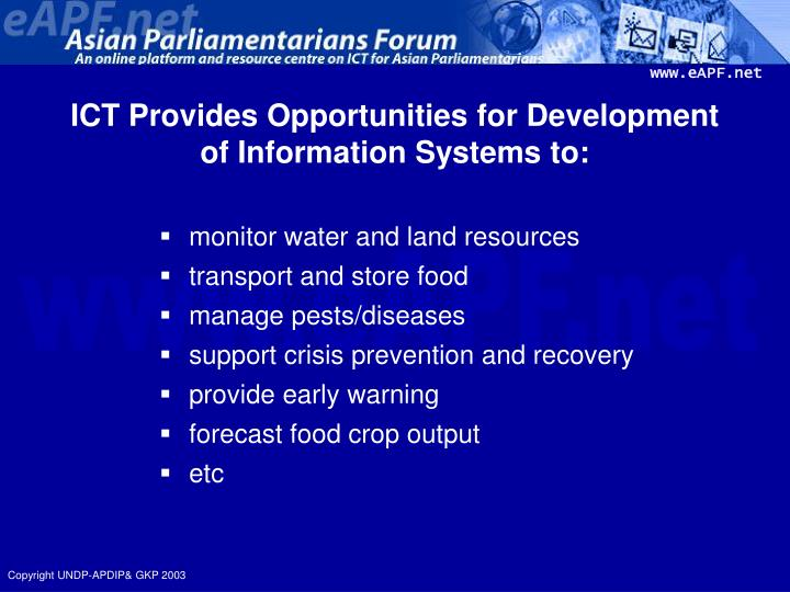 ICT Provides Opportunities for Development of Information Systems to:
