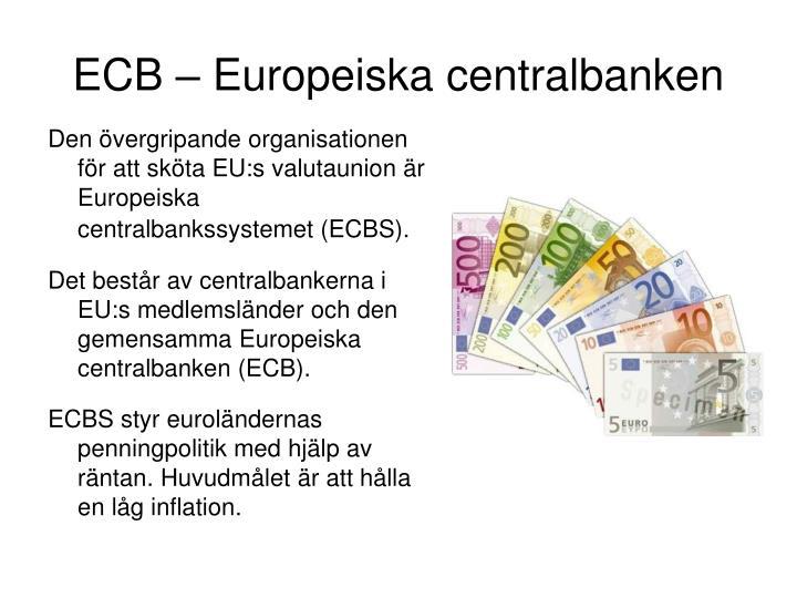 ECB – Europeiska centralbanken