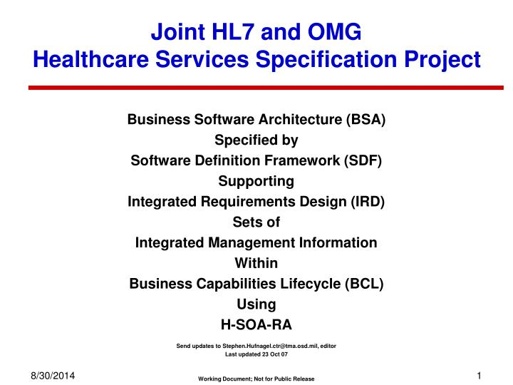 joint hl7 and omg healthcare services specification project n.