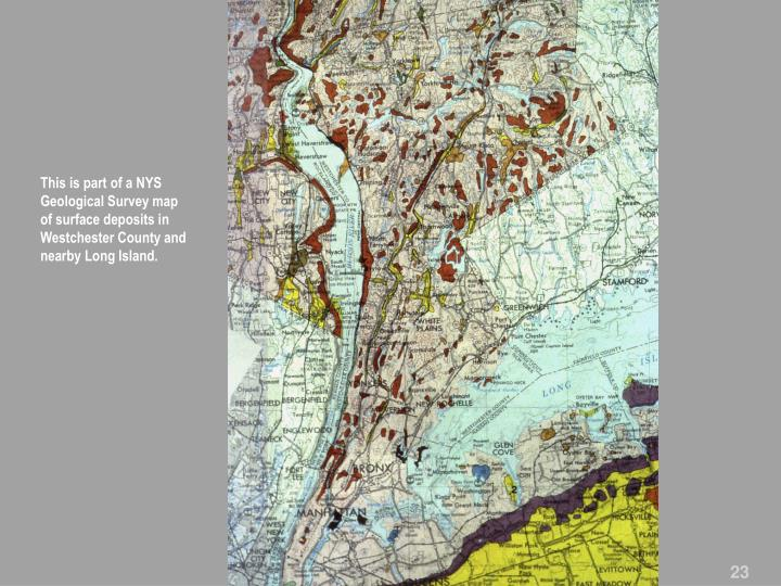 This is part of a NYS Geological Survey map of surface deposits in Westchester County and nearby Long Island.