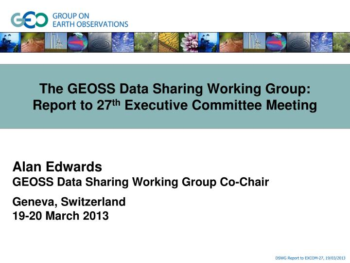the geoss data sharing working group report to 27 th executive committee meeting n.