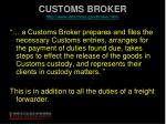 customs broker http www itds treas gov broker html