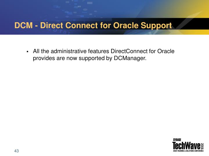 DCM - Direct Connect for Oracle Support